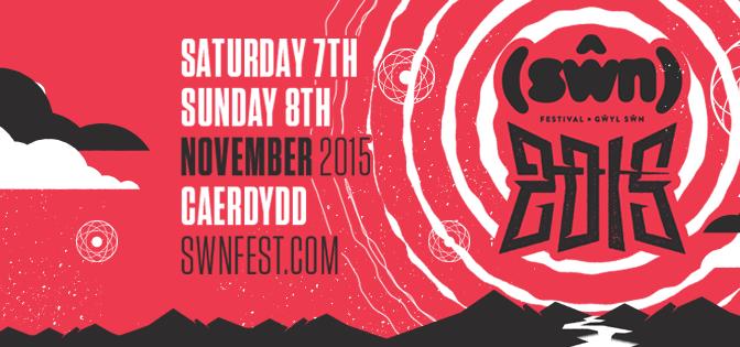 Swn Festival 2015!