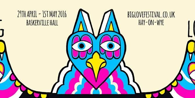 Big Love Festival line up announced! 29 April -1 May, Baskerville Hall