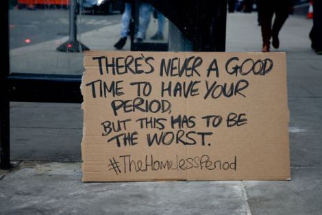 A sign that says there's never a good time to have your period but this has to be the worst