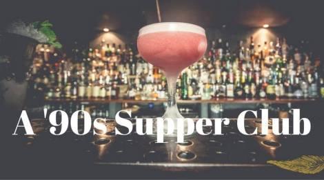 90s Supper Club
