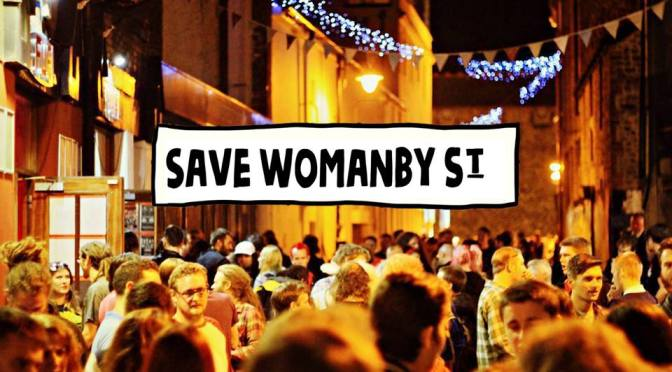 Save Womanby Street – march on City Hall