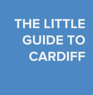 Little Guide to Cardiff 2017 – update