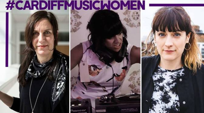 Cardiff Women in Music – Exhibition and Celebration!